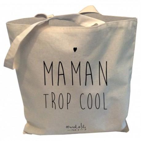 Tote-bag Maman trop cool