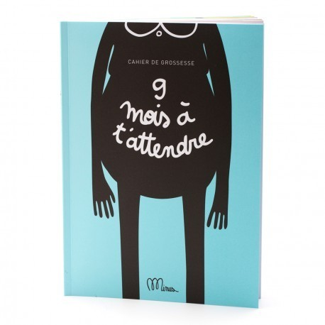 CAHIER 9 MOIS A T ATTENDRE